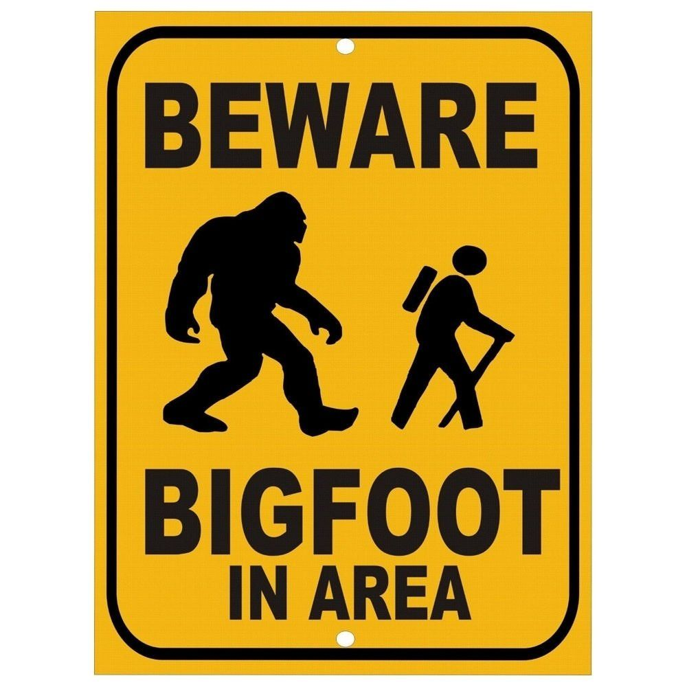 Warning signing saying 'beware bigfoot' used as a reference to things you might see at an outdoor cinema